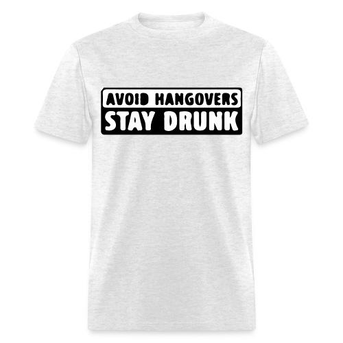 Avoid Hangovers - Men's T-Shirt