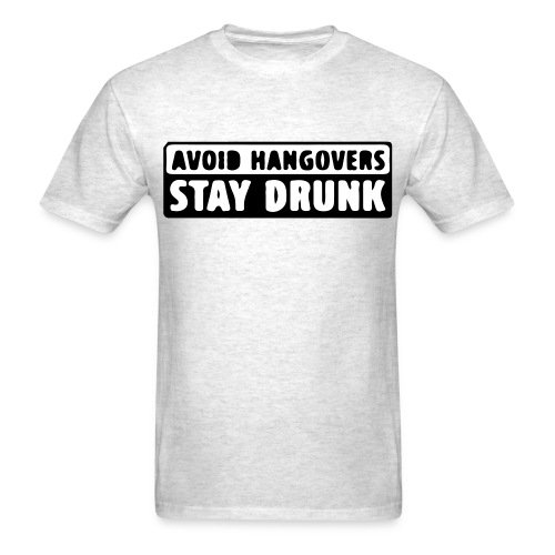 Avoid Hangovers - Men's T-Shirt