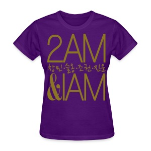 [2AM] IAm 2AM (Metallic Gold) - Women's T-Shirt