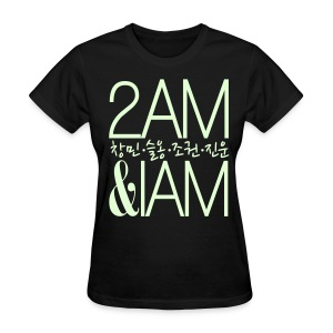 [2AM] IAm 2AM (Glow in the Dark) - Women's T-Shirt