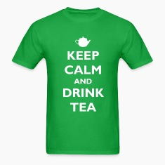 Keep Calm and Drink Tea T-Shirts