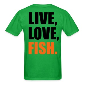 Live  Love  Fish - Men's T-Shirt