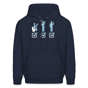 Shit. Shower. Shave. Check. Hoodie - Men's Hoodie