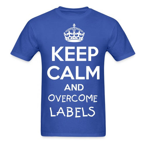 KEEP CALM AND OVERCOME LABELS - Men's T-Shirt