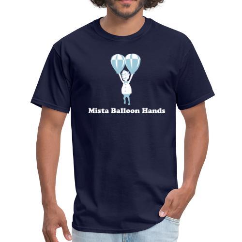 Mista Balloon Hands - Men's T-Shirt