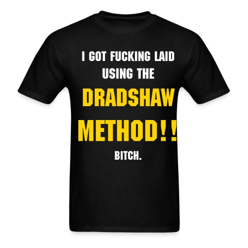 Dradshaw Method Shirt - Men's T-Shirt