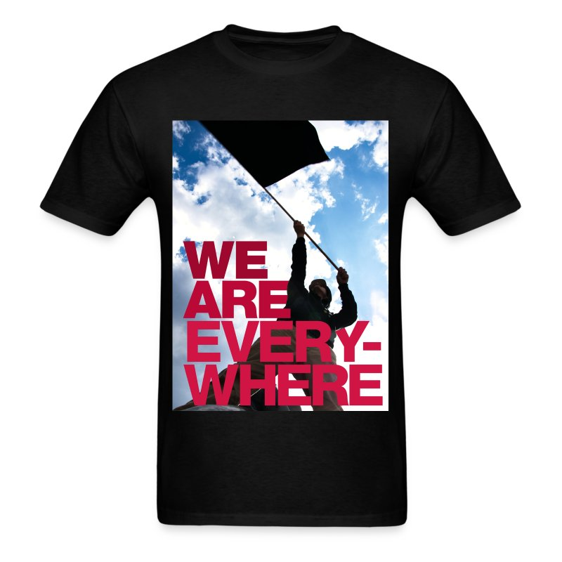 we_are_everywhere_black_flag - Men's T-Shirt