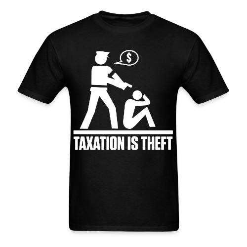 taxation_is_theft - Men's T-Shirt