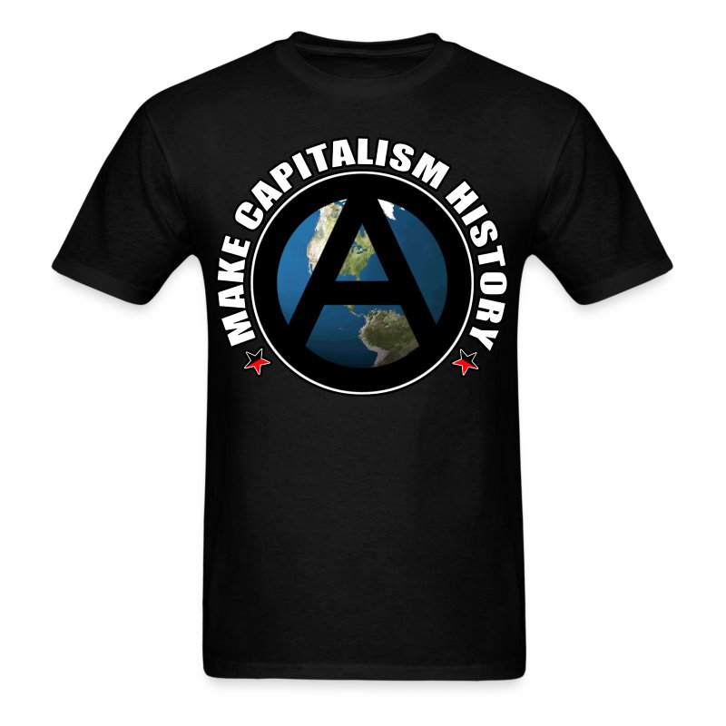 make_capitalism_history_earth - Men's T-Shirt