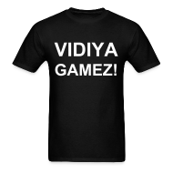 T-Shirts ~ Men's T-Shirt ~ VIDIYA GAMEZ!