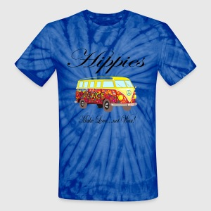Hippies: Make Love...not War! T-Shirts - Unisex Tie Dye T-Shirt