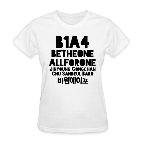 B1A4 (Be the One, All For One) - Women's T-Shirt
