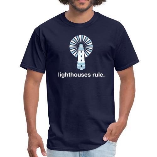 Lighthouses Rule. - Men's T-Shirt
