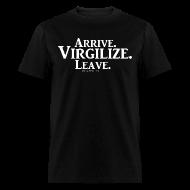 T-Shirts ~ Men's T-Shirt ~ Arrive.Virgilize.Leave T-Shirt