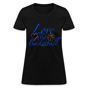 Love & Basketball - Women's T-Shirt