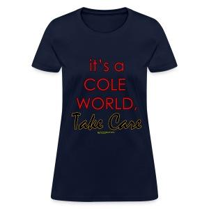 Cole World, Take Care - Women's T-Shirt