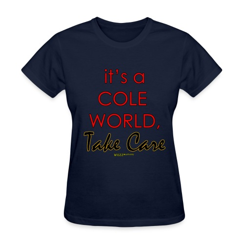 Cole World, Take Care - Women's T-Shirt