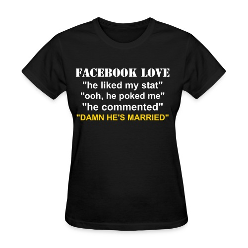 FACEBOOK LOVE - HE - Women's T-Shirt