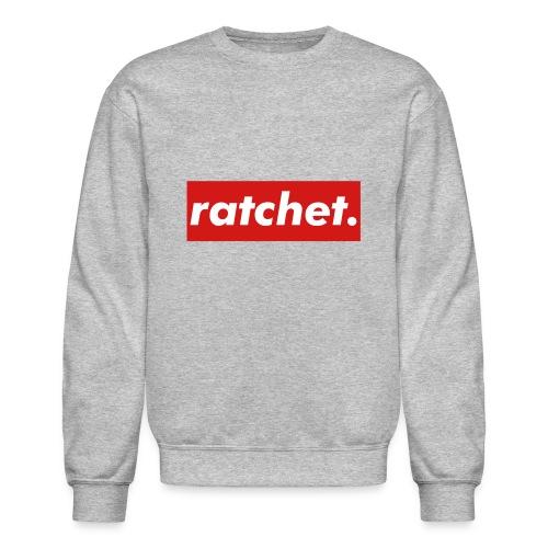 'Ratchet.' Crewneck - Crewneck Sweatshirt