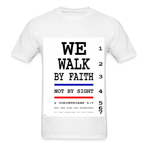 WALK BY FAITH-T - Men's T-Shirt