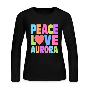 Peace Love Aurora - Women's Long Sleeve Jersey T-Shirt