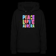 Hoodies ~ Women's Hoodie ~ Peace Love Aurora