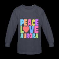 Kids' Shirts ~ Kids' Long Sleeve T-Shirt ~ Peace Love Aurora