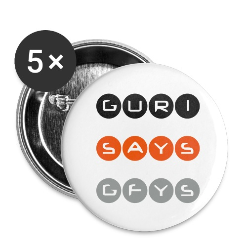 Guri Says GFYS Button (small) - Small Buttons