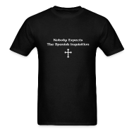 T-Shirts ~ Men's T-Shirt ~ Nobody Expects The Spanish Inquisition T-SHIRT