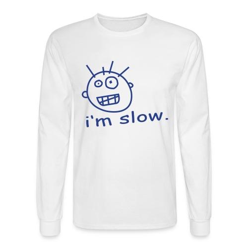 Im Slow mens Long sleeve - Men's Long Sleeve T-Shirt
