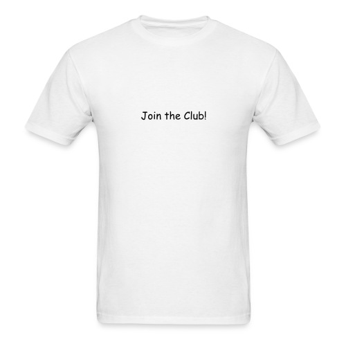 Join the Club T - Men's T-Shirt