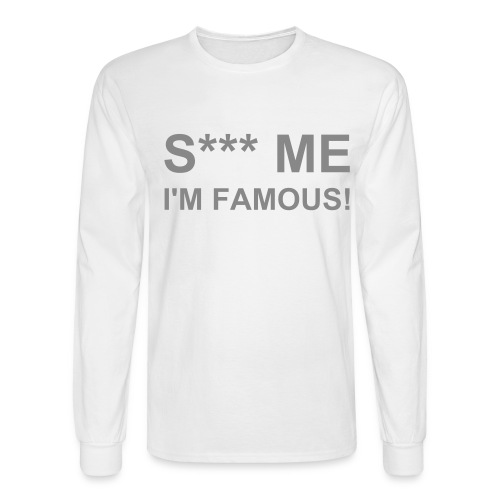 S*** ME White-Silver - Men's Long Sleeve T-Shirt