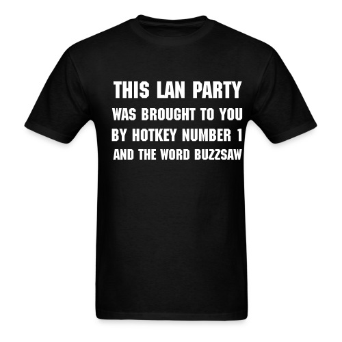 Lan Party: Buzzsaw - Men's T-Shirt