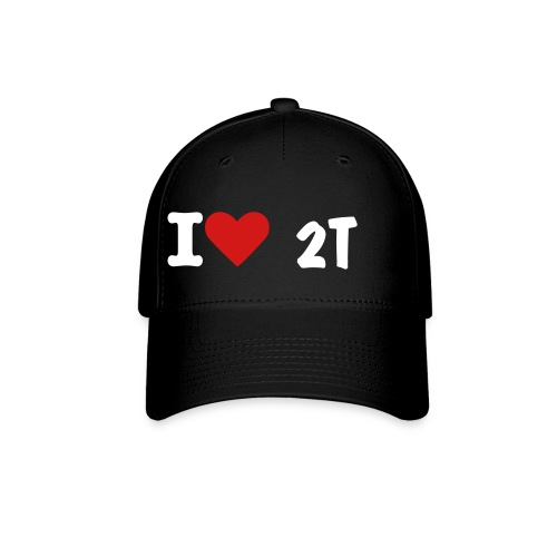 i love 2T hat - Baseball Cap