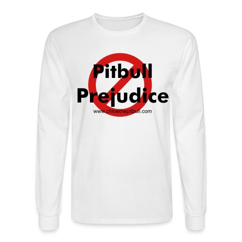 Stop Pitbull Prejudice - Men's Long Sleeve T-Shirt