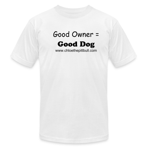 Good Owner = Good Dog - Men's Fine Jersey T-Shirt