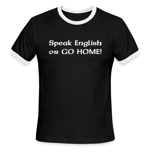 Speak English (Mens) - Men's Ringer T-Shirt