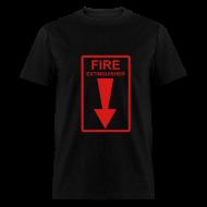 T-Shirts ~ Men's T-Shirt ~ Fire Extingusher