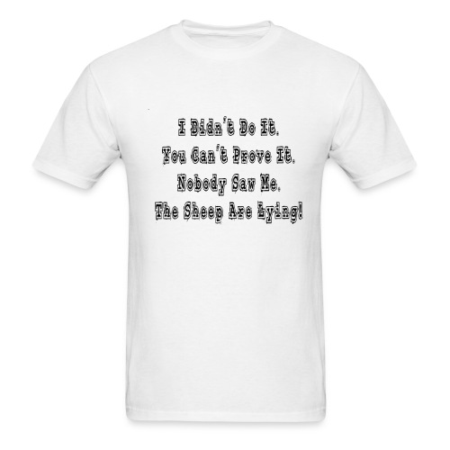 The Sheep Are Lying! - Men's T-Shirt