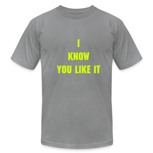 I Know you like it - T-shirt pour hommes