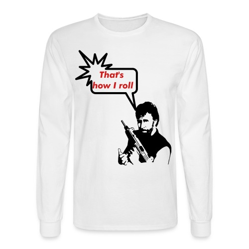 How I roll - Men's Long Sleeve T-Shirt