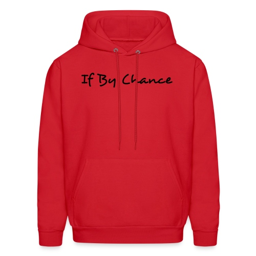 If By Chance Hooded Sweatshirt - Men's Hoodie