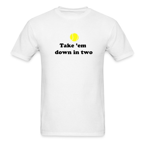 Take 'Em Down in Two Lightweight T-Shirt - Men's T-Shirt