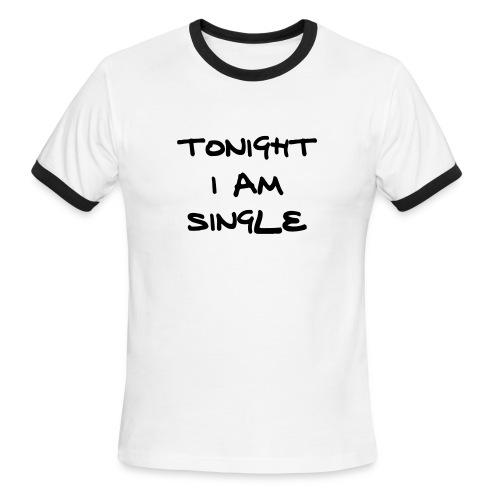I'm single - Men's Ringer T-Shirt
