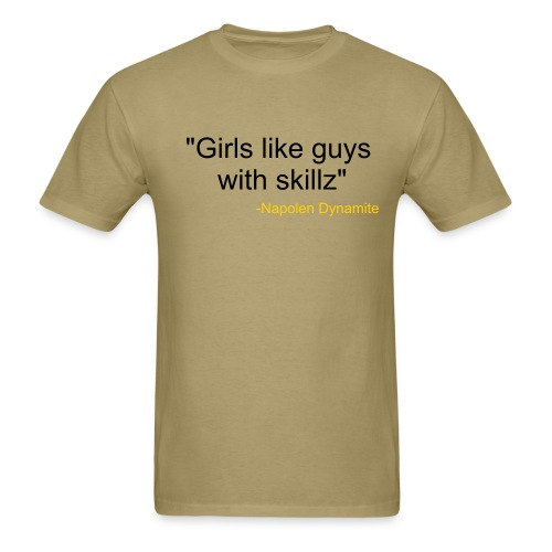 Girls like guys with skillz - Men's T-Shirt