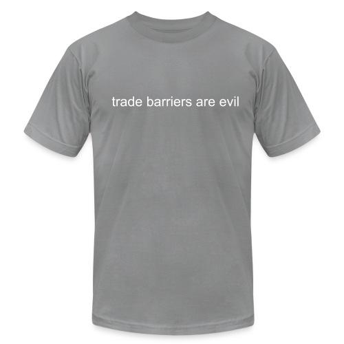 Trade Barriers are Evil - Men's  Jersey T-Shirt