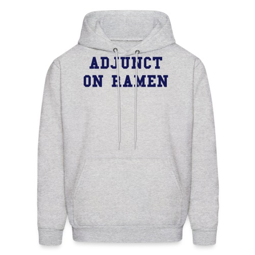 Adjunct on Ramen (U) - Men's Hoodie