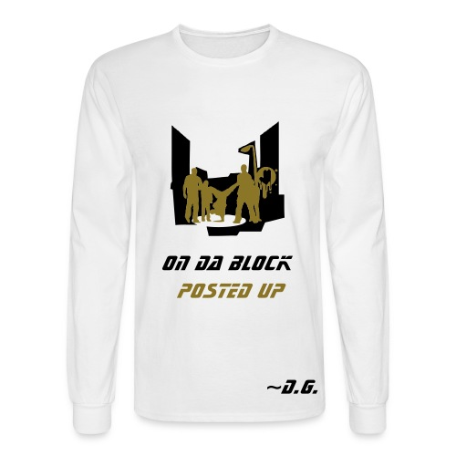 Posted Up - Men's Long Sleeve T-Shirt