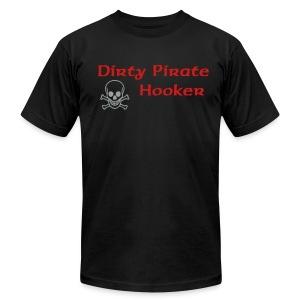 Dirty Pirate Hooker [PIRATE] - Men's T-Shirt by American Apparel