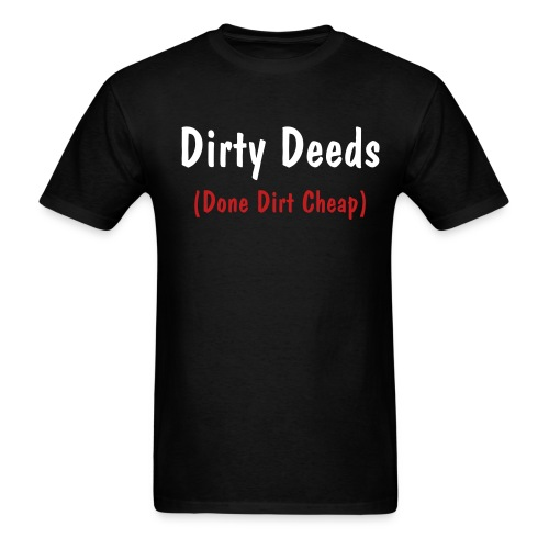 Dirty Deeds AC/DC - Men's T-Shirt